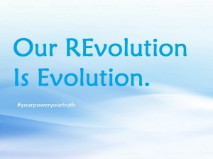 Our Revolution is Evolution with #
